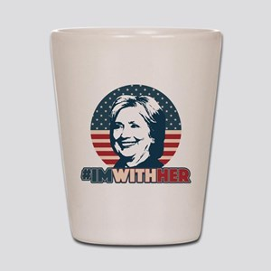 Hillary 2016 - I'm With Her Shot Glass