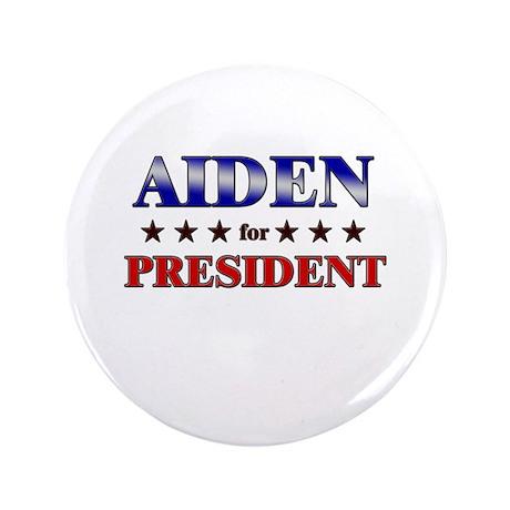 "AIDEN for president 3.5"" Button"