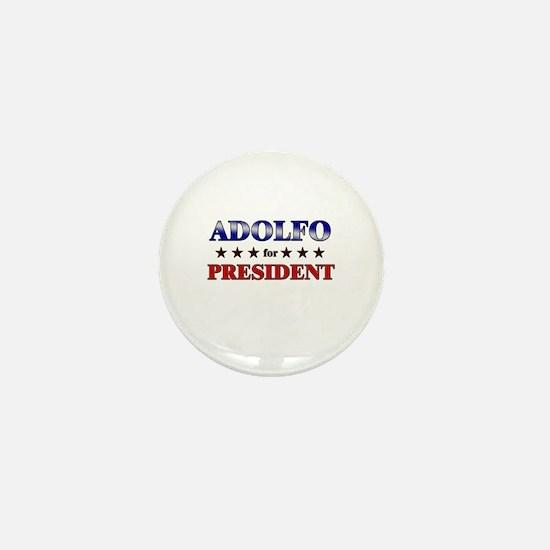 ADOLFO for president Mini Button