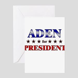 ADEN for president Greeting Card