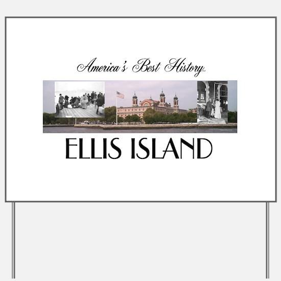 ABH Ellis Island Yard Sign