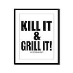 Kill It & Grill It Framed Panel Print
