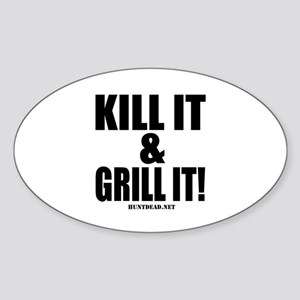 Kill It & Grill It Sticker