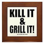 Kill It & Grill It Framed Tile