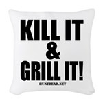 Kill It & Grill It Woven Throw Pillow