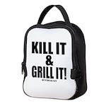 Kill It & Grill It Neoprene Lunch Bag