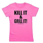 Kill It & Grill It Girl's Tee