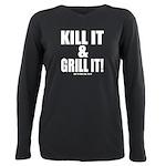 Kill It & Grill It Plus Size Long Sleeve Tee