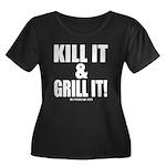 Kill It & Grill It Plus Size T-Shirt