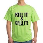 Kill It & Grill It T-Shirt