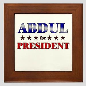 ABDUL for president Framed Tile