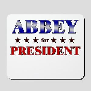 ABBEY for president Mousepad