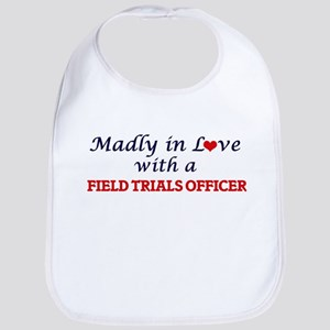 Madly in love with a Field Trials Officer Bib