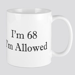 68 I'm Allowed 3 Mugs