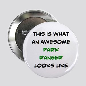 "awesome park ranger 2.25"" Button"