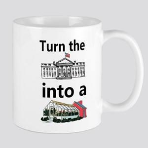 Turn the Whitehouse into a Greenhouse Mugs