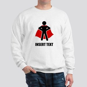 Superhero Man Personalize Sweatshirt