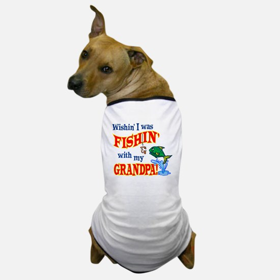 Fishing With Grandpa Dog T-Shirt