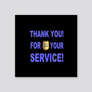 "Police Officer Thank You Square Sticker 3"" x 3"""