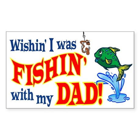 Fishing With Dad Rectangle Sticker