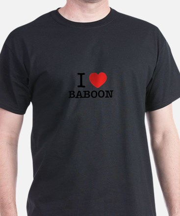 I Love BABOON T-Shirt