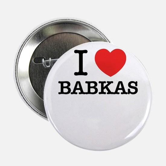 """I Love BABKAS 2.25"""" Button"""