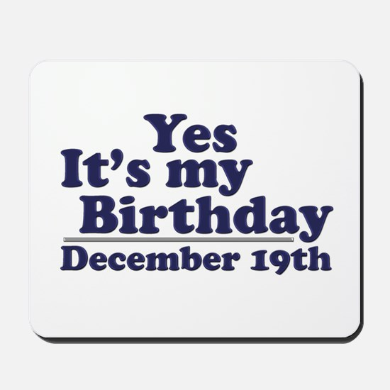 December 19th Birthday Mousepad
