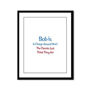 Bob Is In Charge Framed Panel Print
