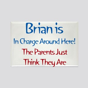 Brian Is In Charge Rectangle Magnet (10 pack)