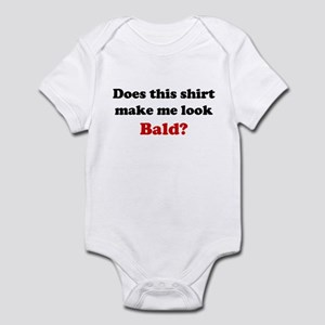 Make Me Look Bald Infant Bodysuit