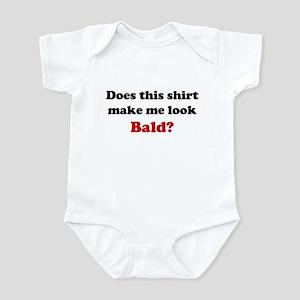 Make Me Look Bald Infant Bodysuit