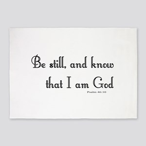be still and know that I am God 5'x7'Area Rug