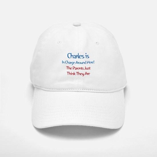 Charles Is In Charge Baseball Baseball Cap