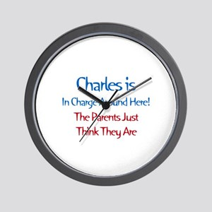 Charles Is In Charge Wall Clock