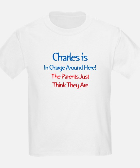 Charles Is In Charge T-Shirt