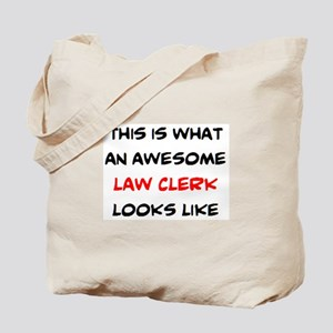 awesome law clerk Tote Bag