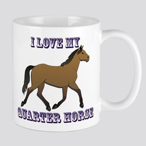 I Love My Quarter Horse Mugs