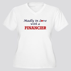 Madly in love with a Financier Plus Size T-Shirt