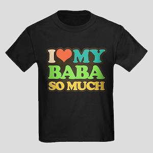 i love my baba so much T-Shirt