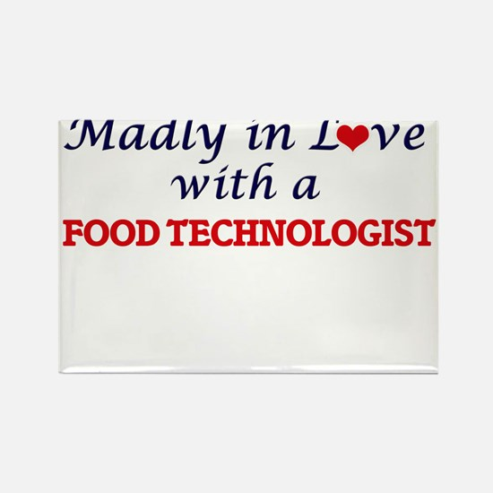 Madly in love with a Food Technologist Magnets