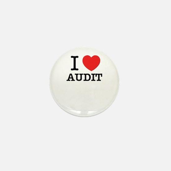 I Love AUDIT Mini Button