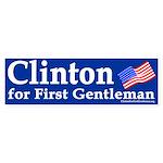 Clinton For First Gentleman Bumper Sticker