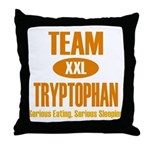 Team Tryptophan Throw Pillow