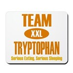 Team Tryptophan Mousepad