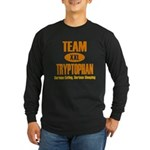 Team Tryptophan Long Sleeve Dark T-Shirt