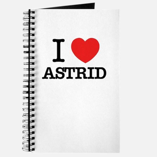 I Love ASTRID Journal