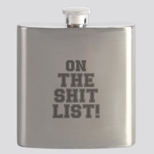 ON THE SHIT LIST! Flask