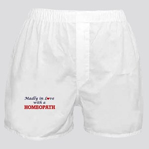 Madly in love with a Homeopath Boxer Shorts