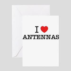 I Love ANTENNAS Greeting Cards