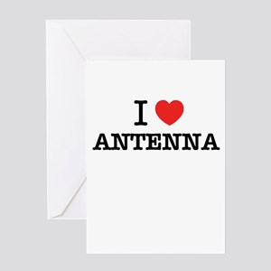 I Love ANTENNA Greeting Cards